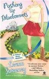 Pushing Up Bluebonnets (A Yellow Rose Mystery, #5)