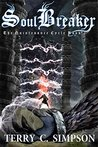 Soulbreaker (The Quintessence Cycle, #2)