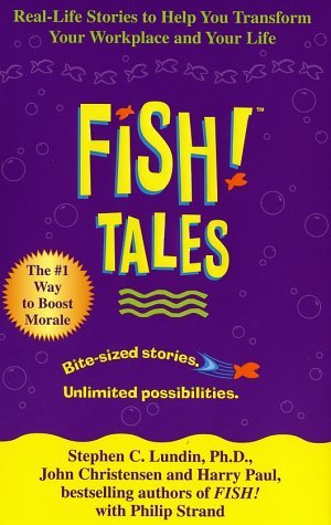 Fish! Tales by Stephen C. Lundin