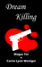 Dream Killing by Magus Tor