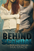 Behind the Scandal by M.A. Stacie