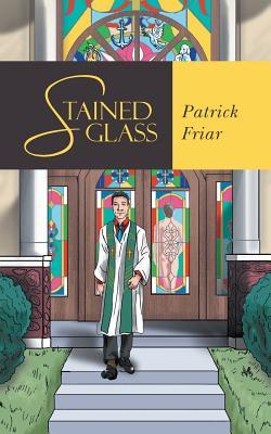 Stained Glass by Patrick Friar