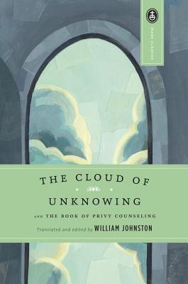 The Cloud of Unknowing by William Johnston