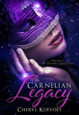 The Carnelian Legacy by Cheryl Koevoet