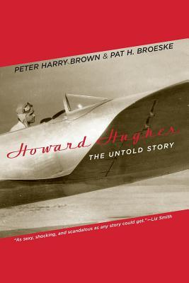 Howard Hughes: The Untold Story