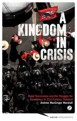 A Kingdom in Crisis by Andrew MacGregor Marshall