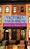 Murder in Murray Hill: A Gaslight Mystery