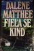 Fiela se Kind by Dalene Matthee