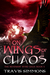On Wings of Chaos (The Revenant Wyrd Saga, #5)