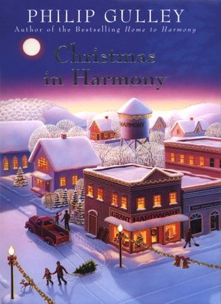 Christmas in Harmony by Philip Gulley
