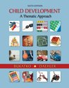 Child Development: A Thematic Approach, 6th Edition
