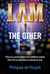 I AM the Other (Book 1)