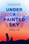 Under a Painted Sky by Stacey  Lee