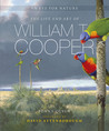 An Eye for Nature: The Life and Art of William T. Cooper