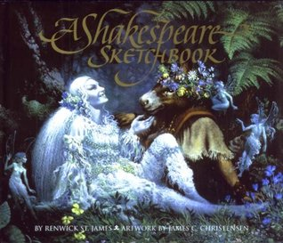 A Shakespeare Sketchbook by Renwick St. James