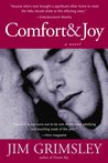 Comfort and Joy by Jim Grimsley