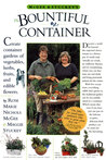 McGee & Stuckey's Bountiful Container: A Container Garden of Vegetables, Herbs, Fruits and Edible Flowers