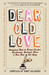 Dear Old Love: Anonymous No...