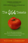 The $64 Tomato by William   Alexander