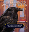 Captain Underhill Uncovers the Truth: behind Edgar Allan Crow and the Purloined, Purloined Letter