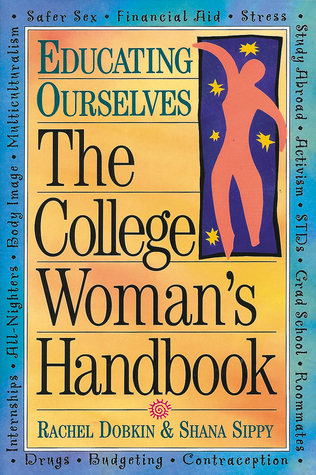The College Woman's Handbook by Rachel Dobkin