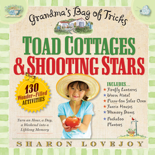 Toad Cottages & Shooting Stars by Sharon Lovejoy