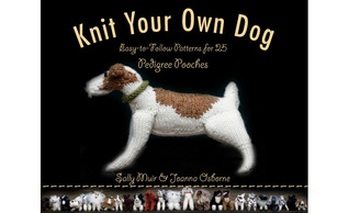 Knit Your Own Dog by Sally Muir