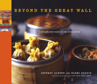 Free download online Beyond the Great Wall: Recipes and Travels in the Other China ePub