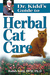 Dr. Kidd's Guide to Herbal Cat Care