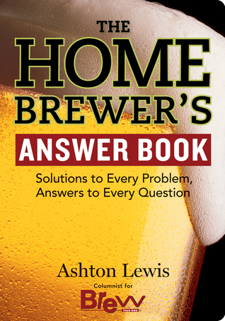 The Homebrewers Answer Book