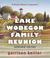 Lake Wobegon Family Reunion: Selected Stories