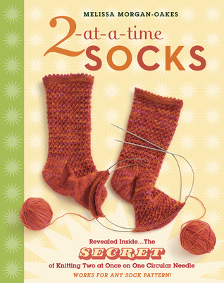 2-at-a-Time Socks by Melissa Morgan-Oakes