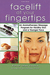 Facelift at Your Fingertips: An Aromatherapy Massage Program for Healthy Skin and a Younger Face