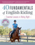 40 Fundamentals of English Riding: Essential Lessons in Riding Right (Book and DVD)