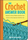 The Crochet Answer Book by Edie Eckman