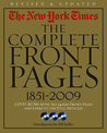 The New York Times:The Complete Front Pages 1851-2009 Updated Edition