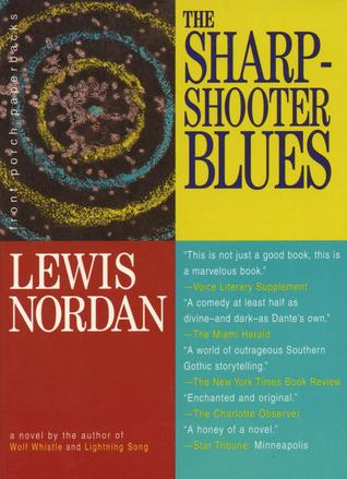 The Sharpshooter Blues by Lewis Nordan