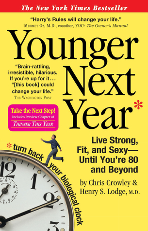 Younger Next Year by Chris Crowley