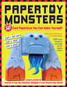 Papertoy Monsters: Make Your Very Own Amazing Papertoys!