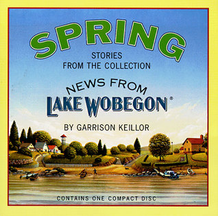 News from Lake Wobegon by Garrison Keillor