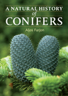 A Natural History of Conifers by Aljos Farjon