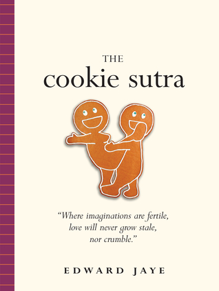 The Cookie Sutra by Edward Jaye