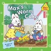 Max's Worm Cake by Grosset & Dunlap Inc.