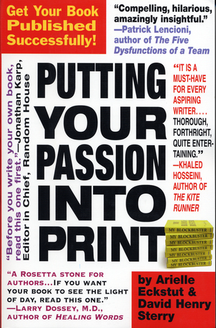 Putting Your Passion Into Print by Arielle Eckstut