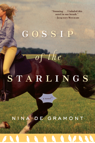 Review Gossip of the Starlings by Nina de Gramont PDF