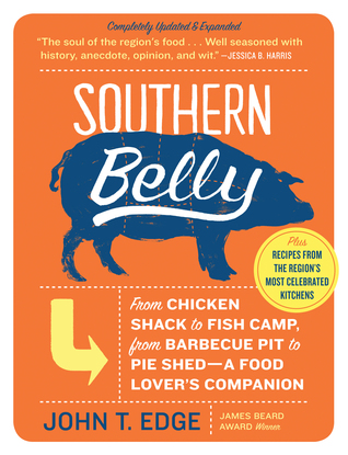 Southern Belly by John T. Edge