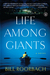 Life Among Giants by Bill Roorbach