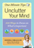 Unclutter Your Mind by Donna Smallin