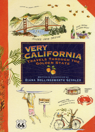 Very California by Diana Hollingsworth Gessler