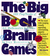 The Big Book of Brain Games...